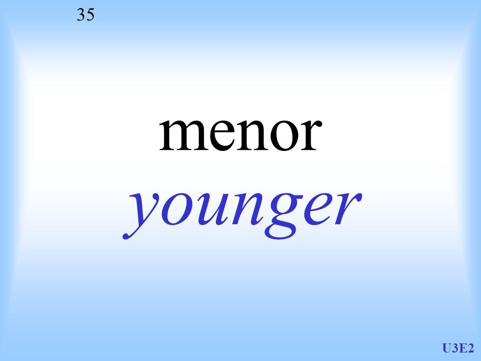 U3E2 35 menor younger