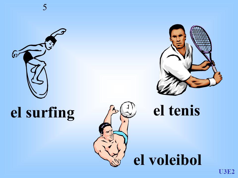 U3E2 5 el surfing el tenis el voleibol