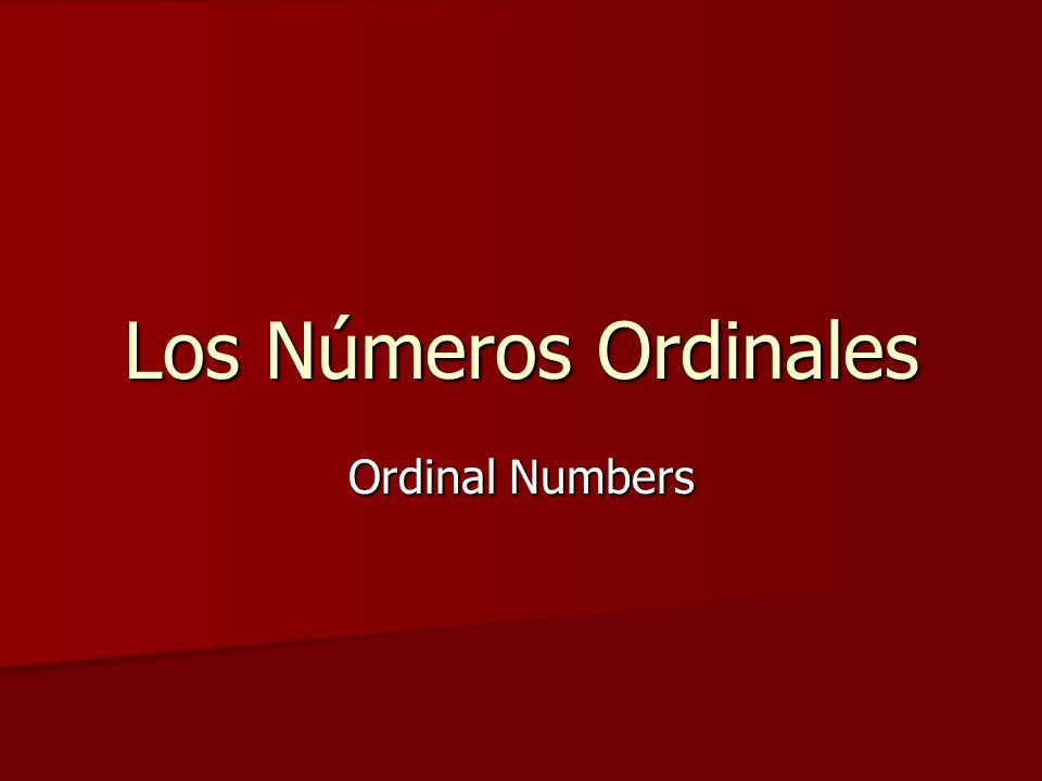Los Números Ordinales Ordinal Numbers