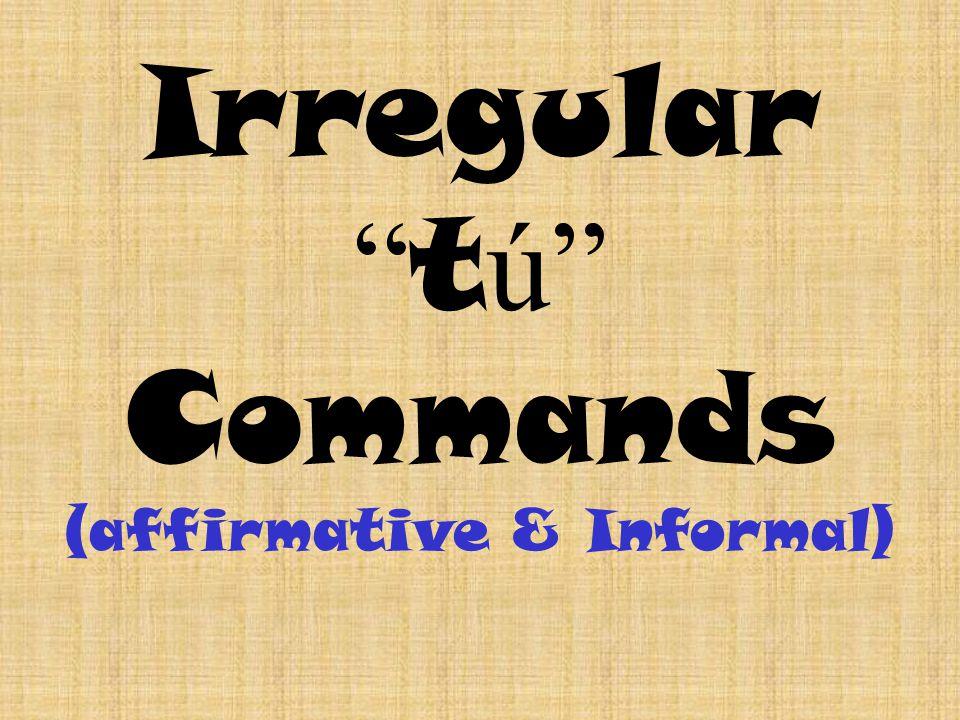 Commands with reflexive verbs Levantarse - Vestirse - ponerse - levánteta víste ponte