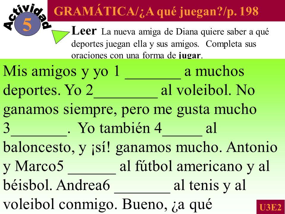 GRAMÁTICA/¿A qué juegan /p.