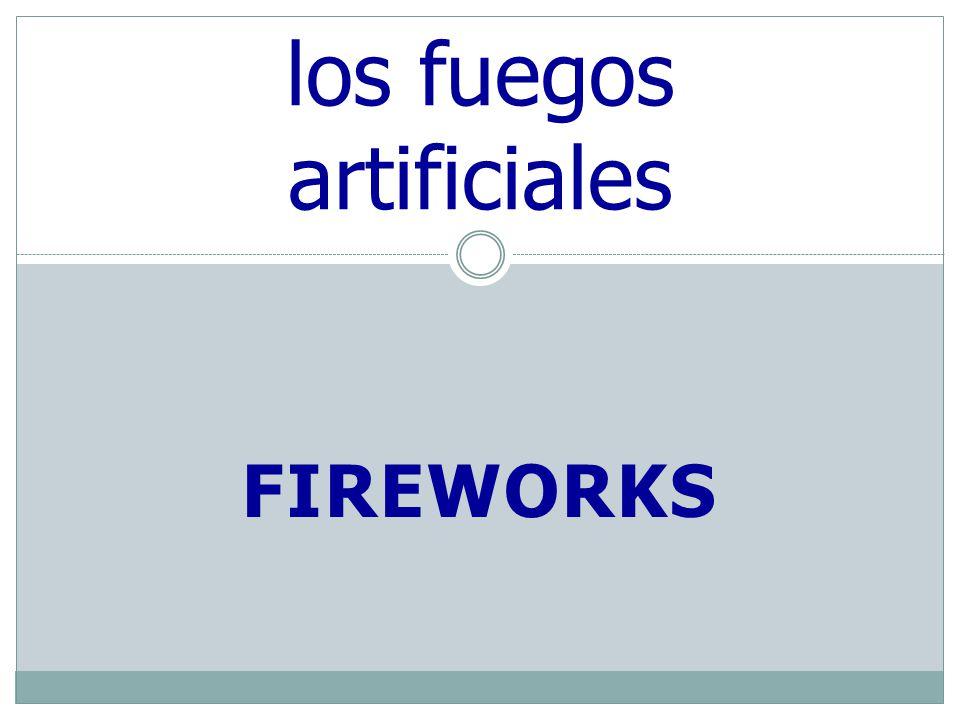FIREWORKS los fuegos artificiales