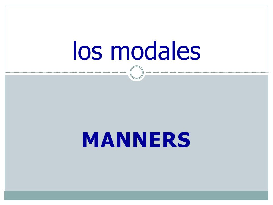MANNERS los modales
