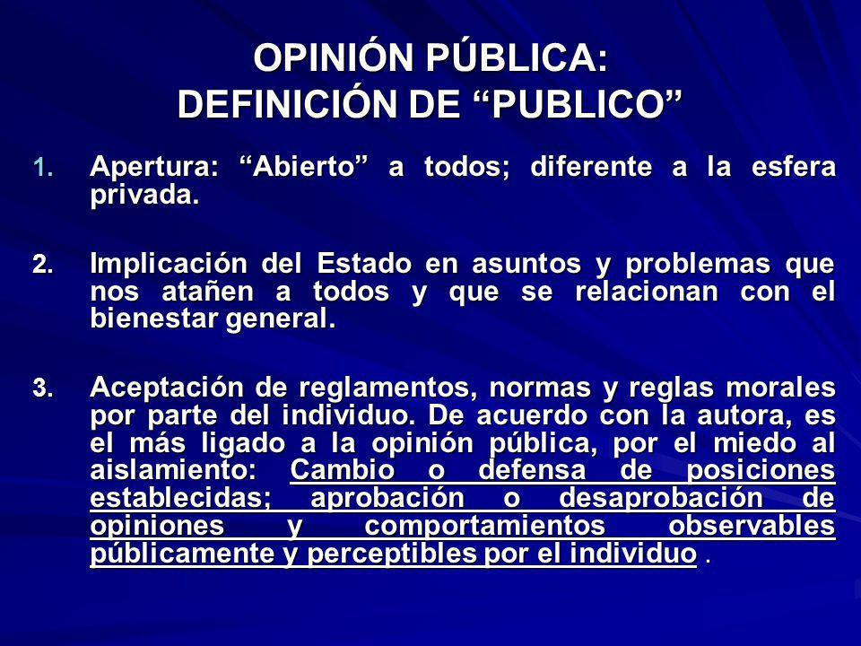 HACIA UNA TEORÍA DE LA OPINIÓN PÚBLICA 4.
