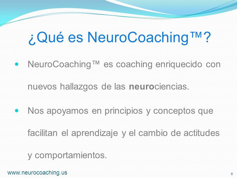 ¿Qué es NeuroCoaching? NeuroCoaching es coaching enriquecido con nuevos hallazgos de las neurociencias. Nos apoyamos en principios y conceptos que fac