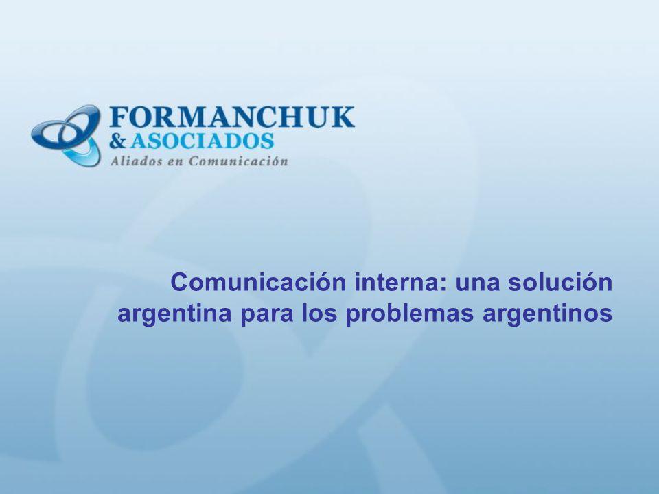Comunicación interna: una solución argentina para los problemas argentinos