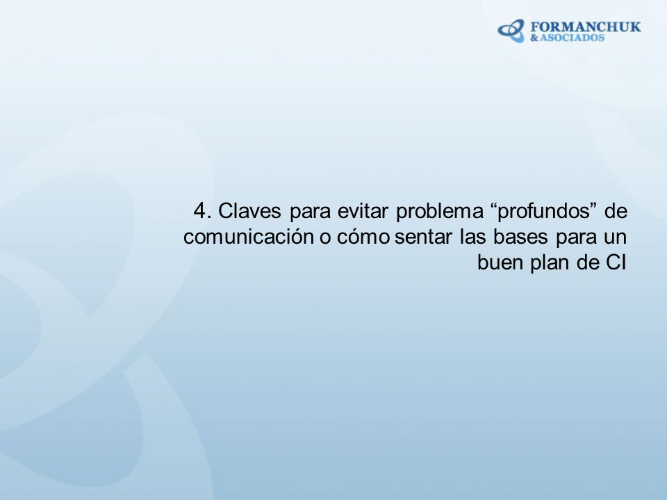 4. Claves para evitar problema profundos de comunicación o cómo sentar las bases para un buen plan de CI