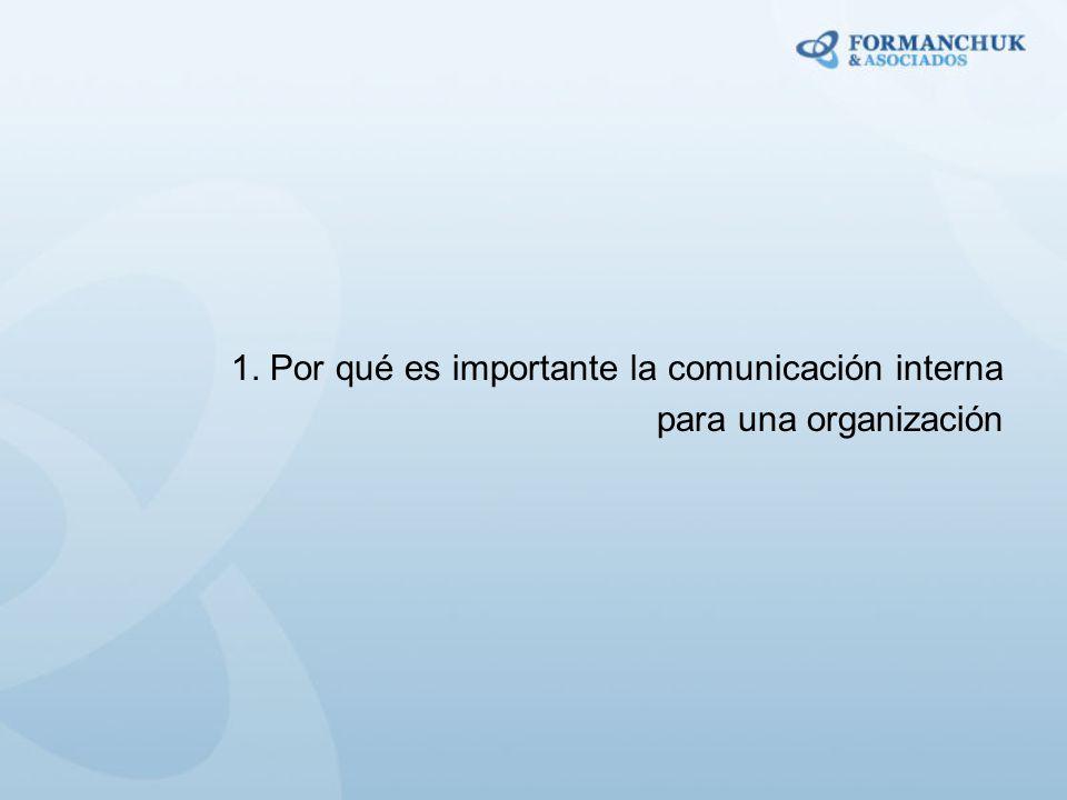 1. Por qué es importante la comunicación interna para una organización