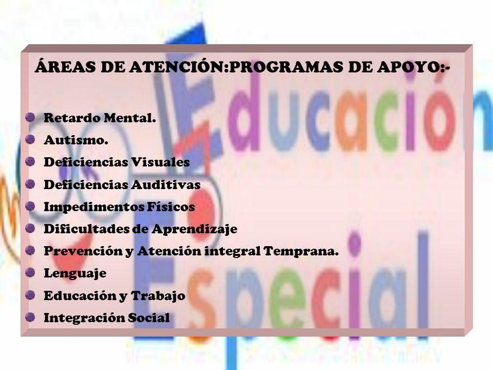 Educación Especial Orientación Humanista Social Garantiza el derecho social a la educación.