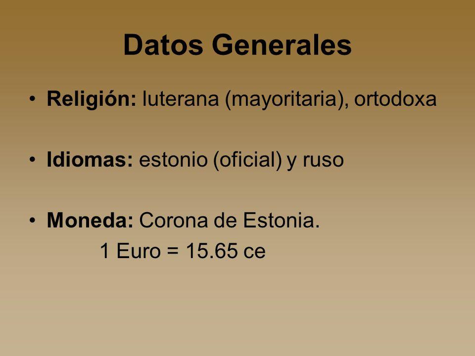 Datos Generales Religión: luterana (mayoritaria), ortodoxa Idiomas: estonio (oficial) y ruso Moneda: Corona de Estonia.