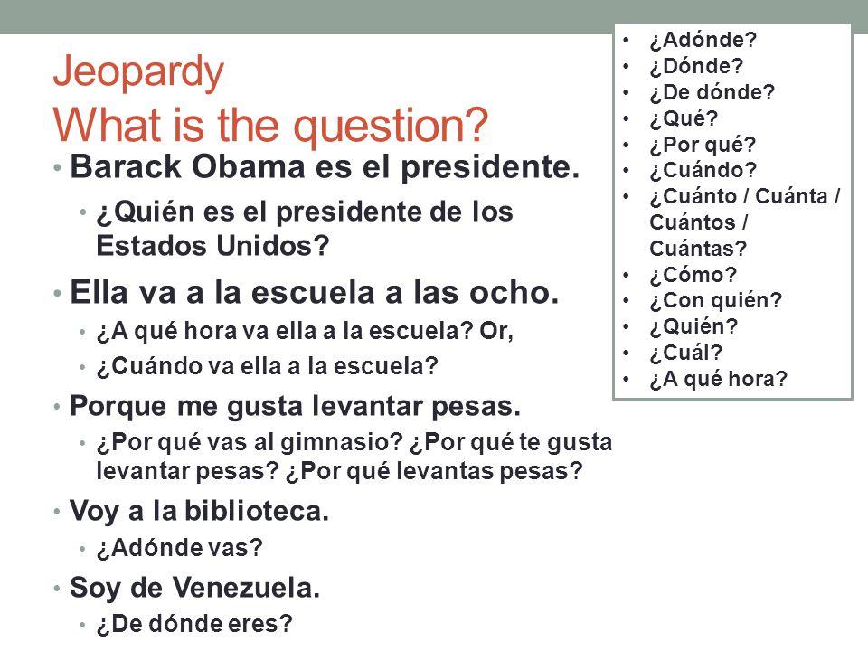 Jeopardy What is the question.Vamos a la playa con Marta.