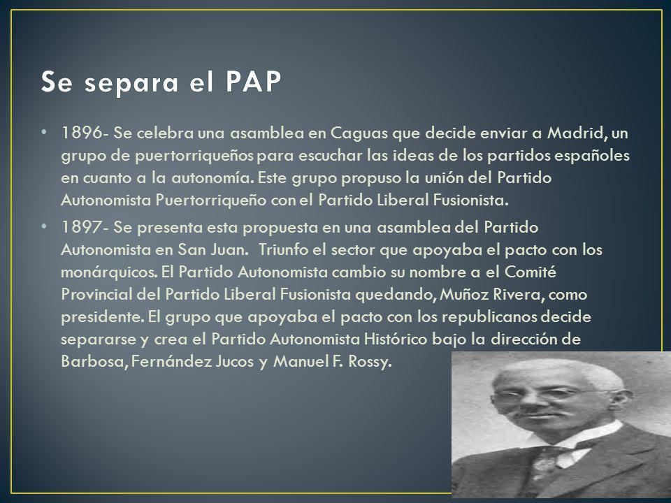 1896- Se celebra una asamblea en Caguas que decide enviar a Madrid, un grupo de puertorriqueños para escuchar las ideas de los partidos españoles en c