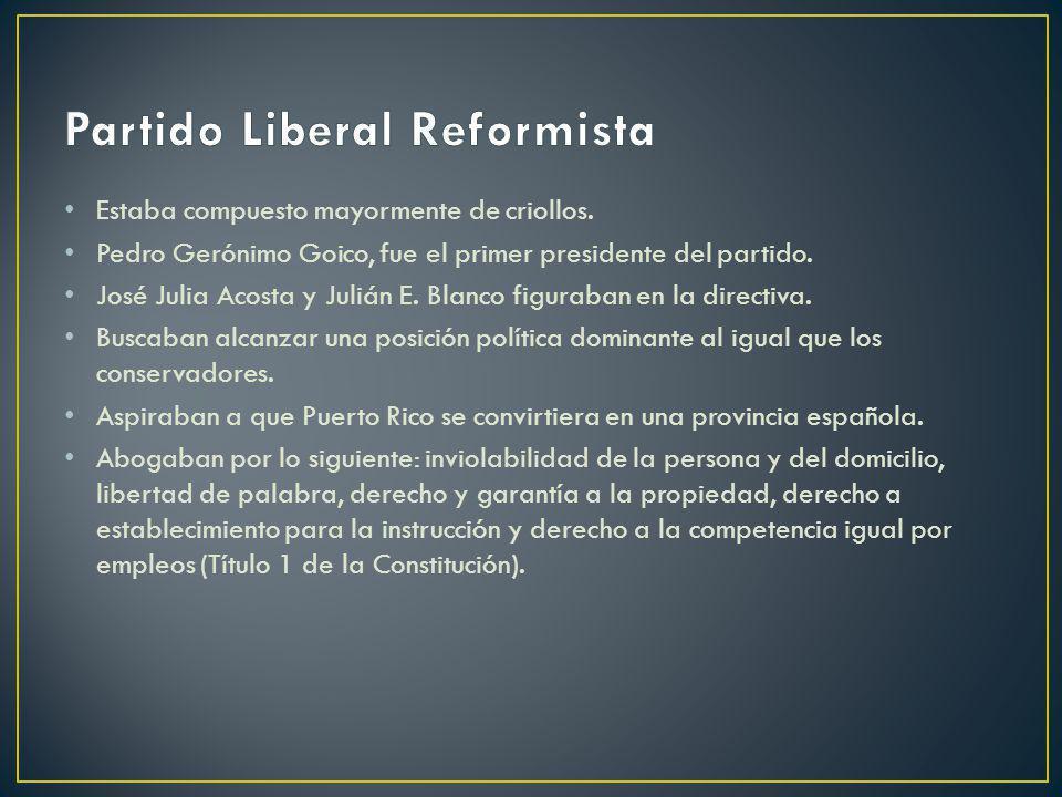 Estaba compuesto mayormente de criollos. Pedro Gerónimo Goico, fue el primer presidente del partido. José Julia Acosta y Julián E. Blanco figuraban en