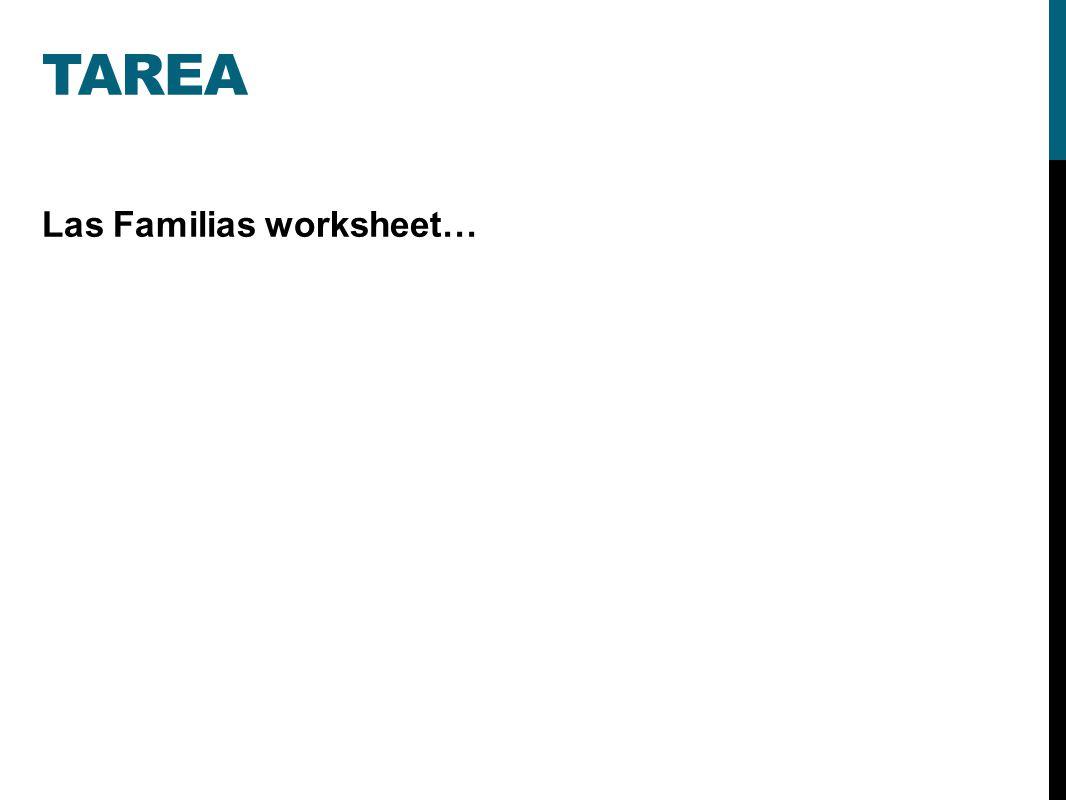 TAREA Las Familias worksheet…