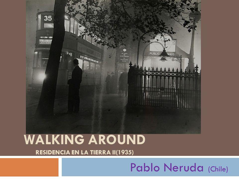 Pablo Neruda (chileno) Este poeta chileno recibió el premio Nobel de literatura en 1971.