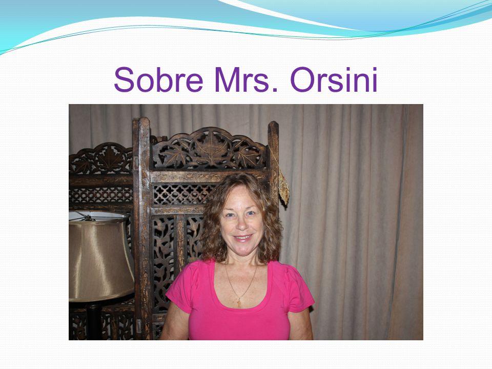 Sobre Mrs. Orsini
