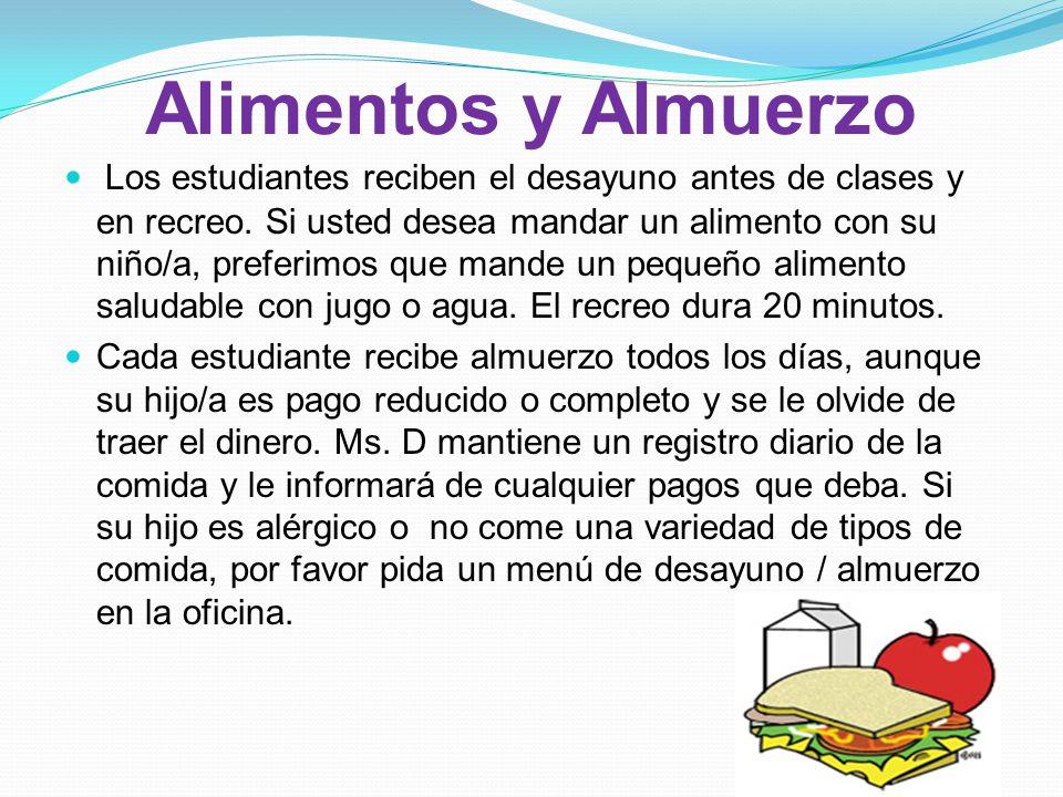 Alimentos y Almuerzo Los estudiantes reciben el desayuno antes de clases y en recreo.