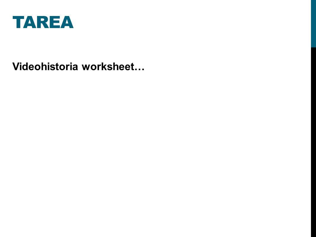 TAREA Videohistoria worksheet…