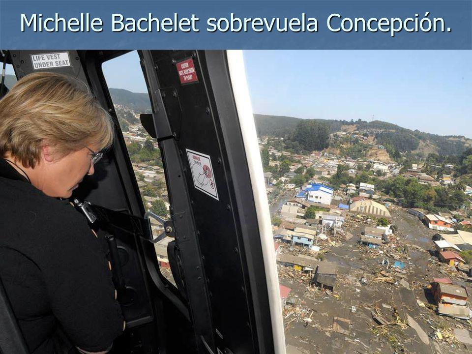 Michelle Bachelet sobrevuela Concepción.