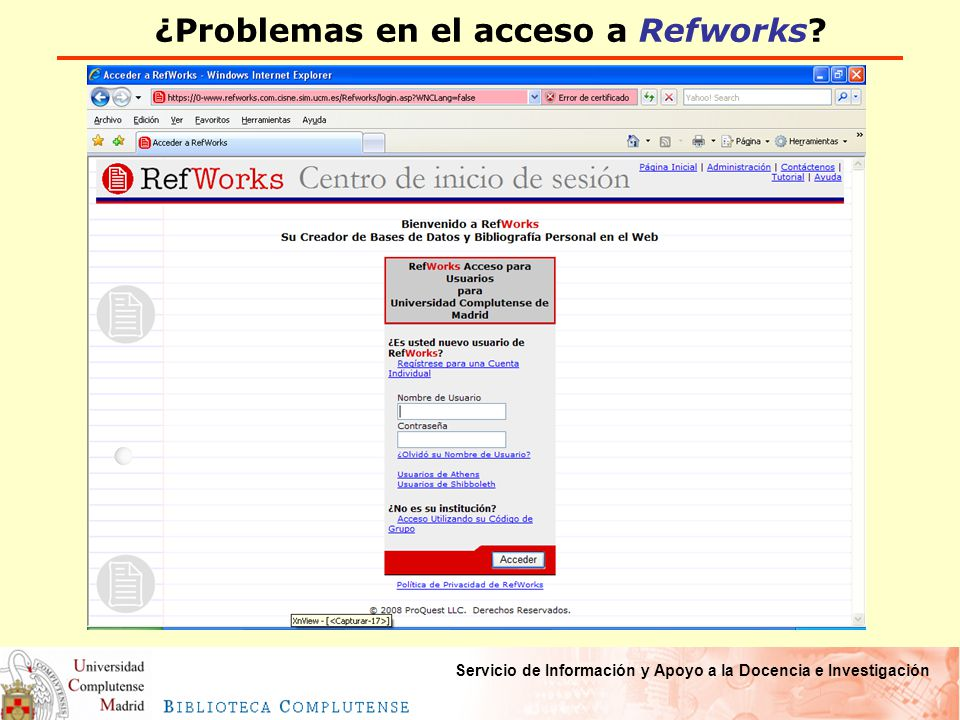 Servicio de Información y Apoyo a la Docencia e Investigación ¿Problemas en el acceso a Refworks