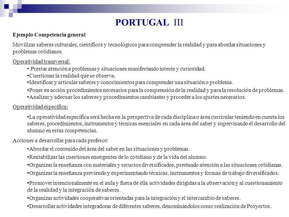 PORTUGAL III Ejemplo Competencia general Movilizar saberes culturales, científicos y tecnológicos para comprender la realidad y para abordar situacion