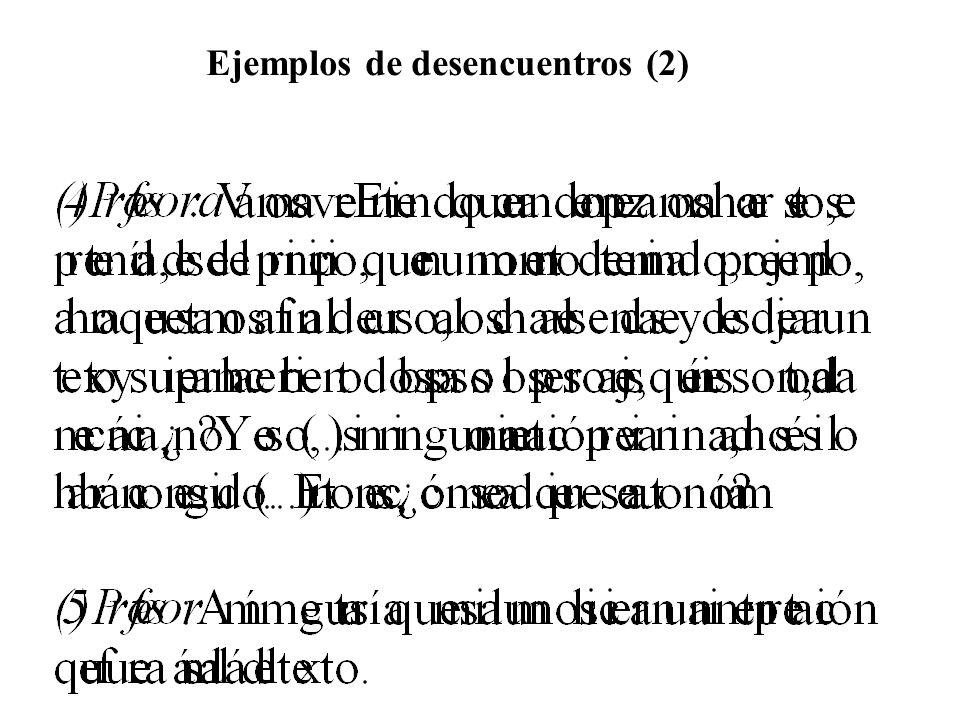 Ejemplos de desencuentros (2)