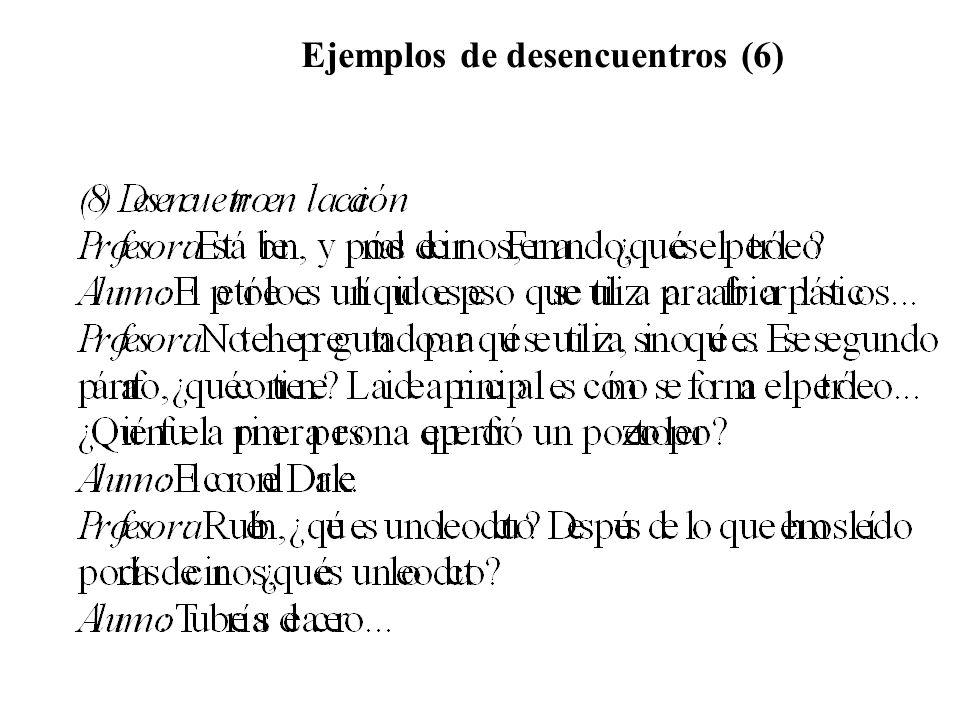 Ejemplos de desencuentros (6)