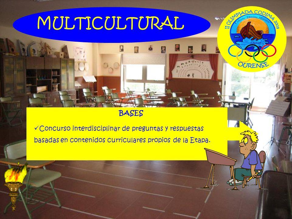 BASES Concurso interdisciplinar de preguntas y respuestas basadas en contenidos curriculares propios de la Etapa. MULTICULTURAL