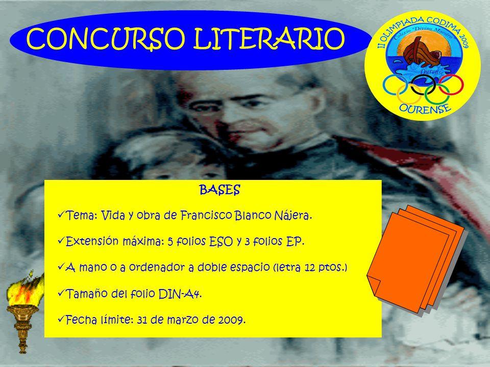 BASES Tema: Vida y obra de Francisco Blanco Nájera. Extensión máxima: 5 folios ESO y 3 folios EP. A mano o a ordenador a doble espacio (letra 12 ptos.