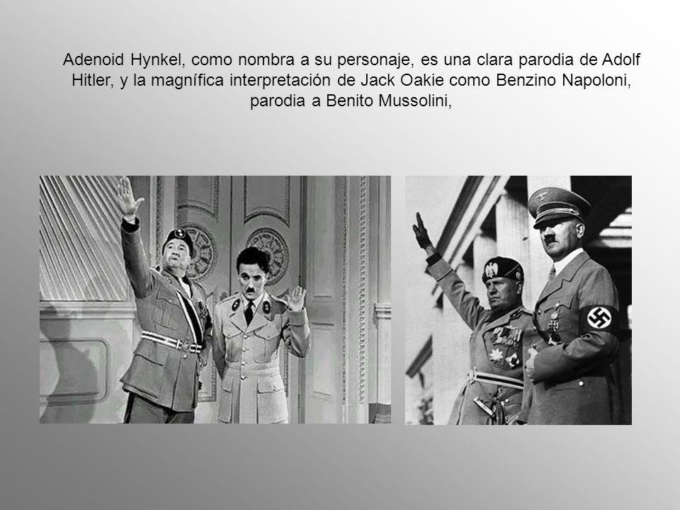 Adenoid Hynkel, como nombra a su personaje, es una clara parodia de Adolf Hitler, y la magnífica interpretación de Jack Oakie como Benzino Napoloni, parodia a Benito Mussolini,