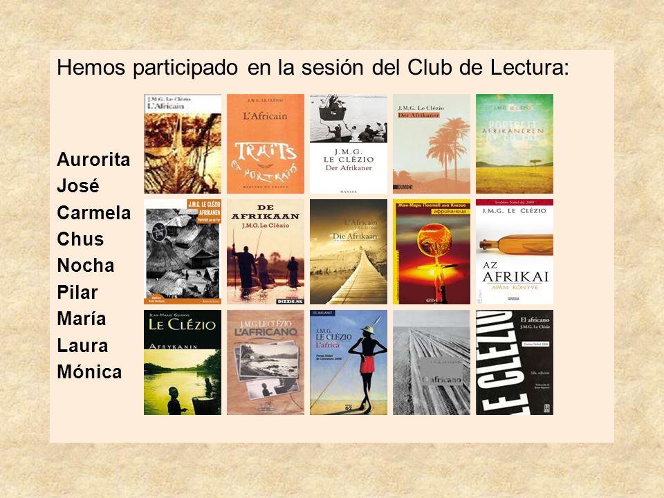Hemos participado en la sesión del Club de Lectura: Aurorita José Carmela Chus Nocha Pilar María Laura Mónica
