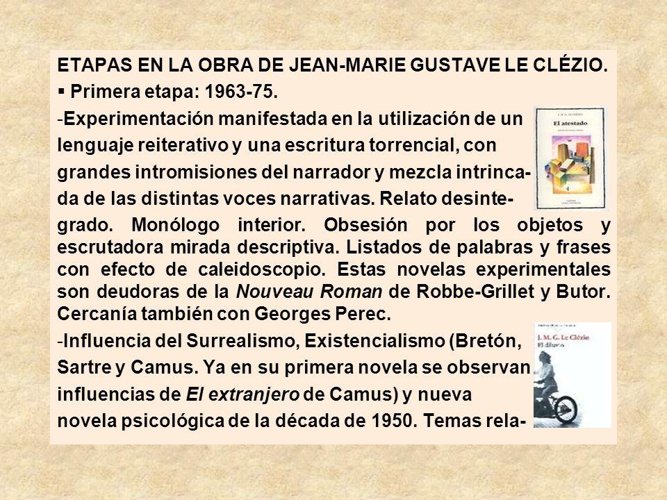 ETAPAS EN LA OBRA DE JEAN-MARIE GUSTAVE LE CLÉZIO.
