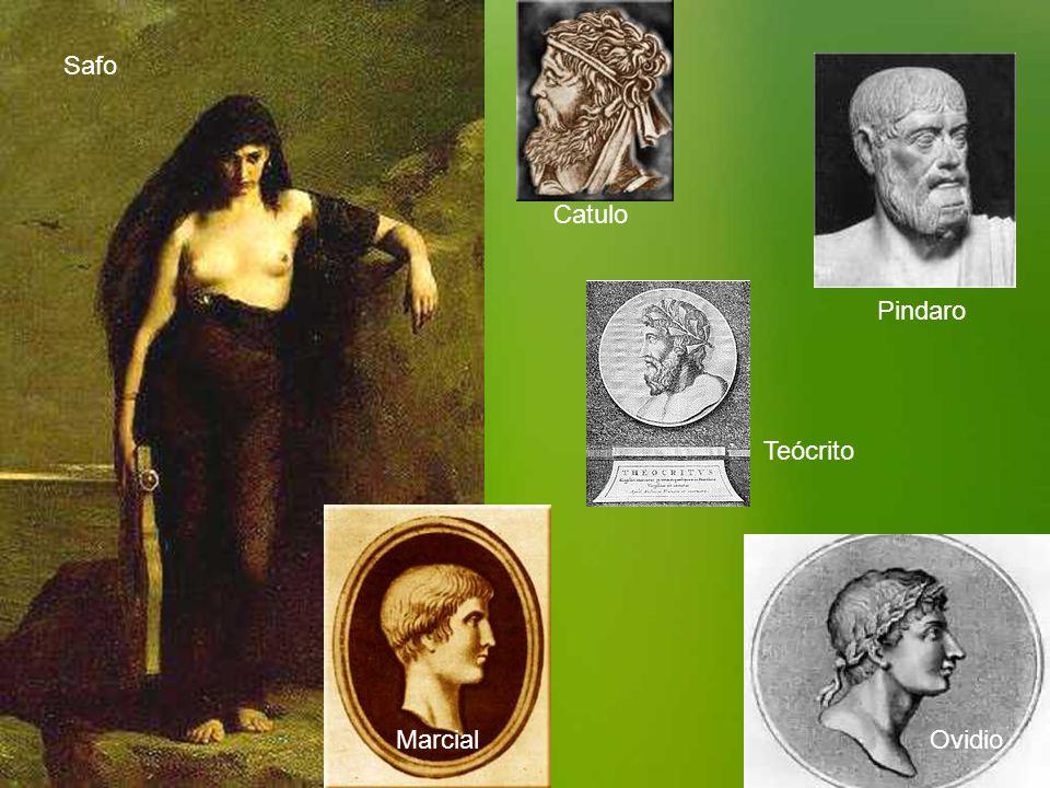 Safo Catulo Marcial Teócrito Ovidio Pindaro