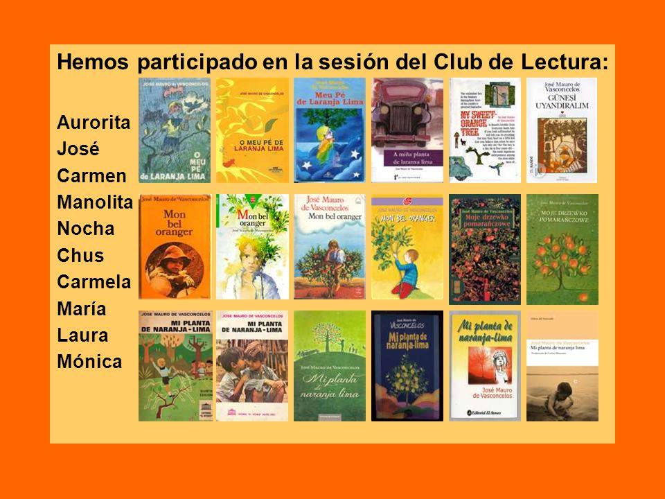 Hemos participado en la sesión del Club de Lectura: Aurorita José Carmen Manolita Nocha Chus Carmela María Laura Mónica