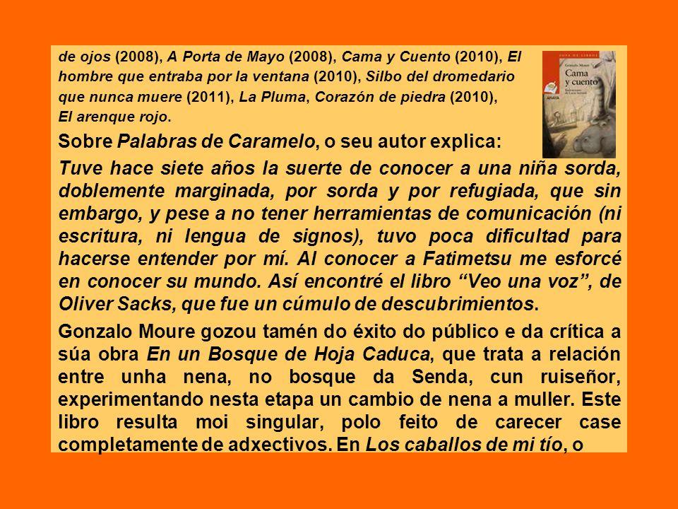 de ojos (2008), A Porta de Mayo (2008), Cama y Cuento (2010), El hombre que entraba por la ventana (2010), Silbo del dromedario que nunca muere (2011)