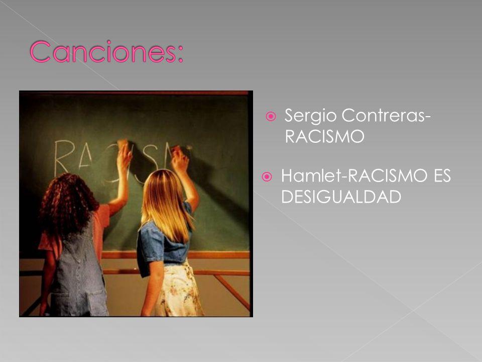 Hamlet-RACISMO ES DESIGUALDAD Sergio Contreras- RACISMO