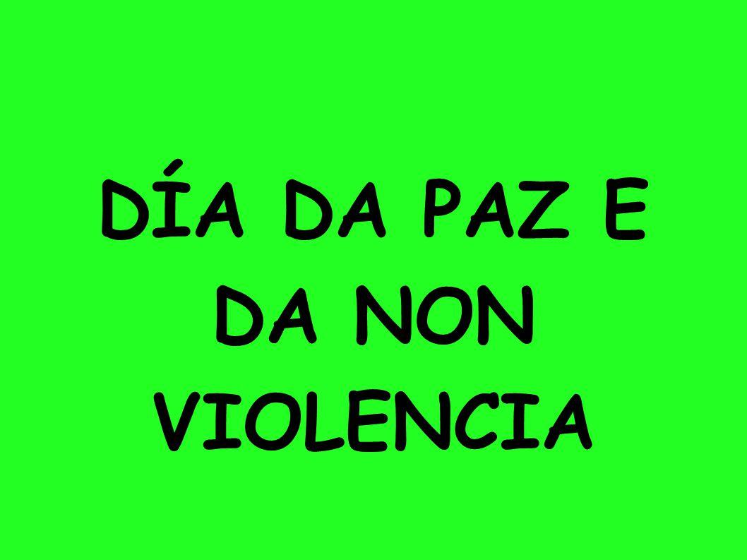 DÍA DA PAZ E DA NON VIOLENCIA