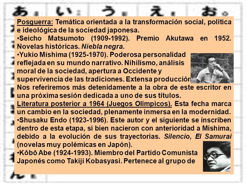 Posguerra: Temática orientada a la transformación social, política e ideológica de la sociedad japonesa. Seicho Matsumoto (1909-1992). Premio Akutawa