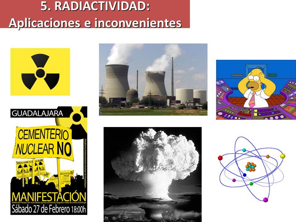 5. RADIACTIVIDAD: Aplicaciones e inconvenientes Marie Curie RadioterapiaDatación por C-14 por C-14