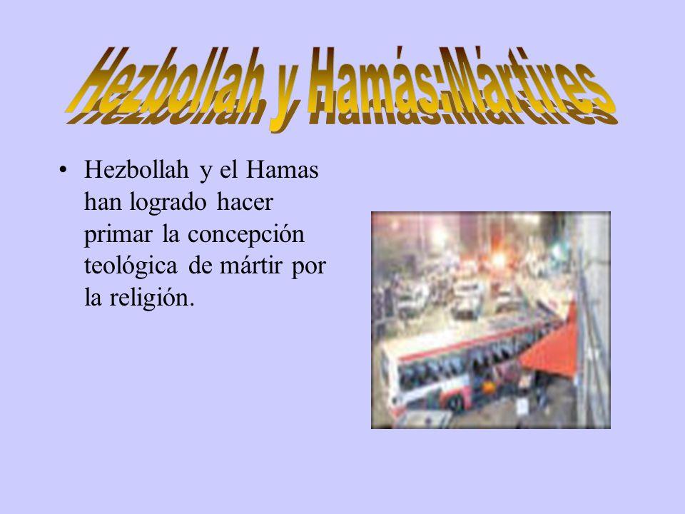 Hezbollah y el Hamas han logrado hacer primar la concepción teológica de mártir por la religión.