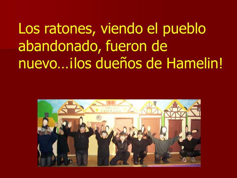 Los habitantes, entristecidos por la pérdida de sus hijos, abandonaron Hamelin.