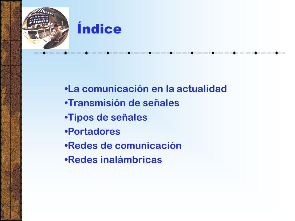 TRANSMISIÓN DE SEÑALES DE TELECOMUNICACION