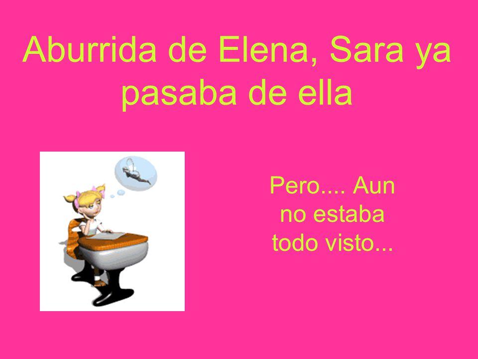 Las apariencias engañan y Elena resulto ser una persona que no calla ni debajo del agua Bla, bla, bla, bla,...