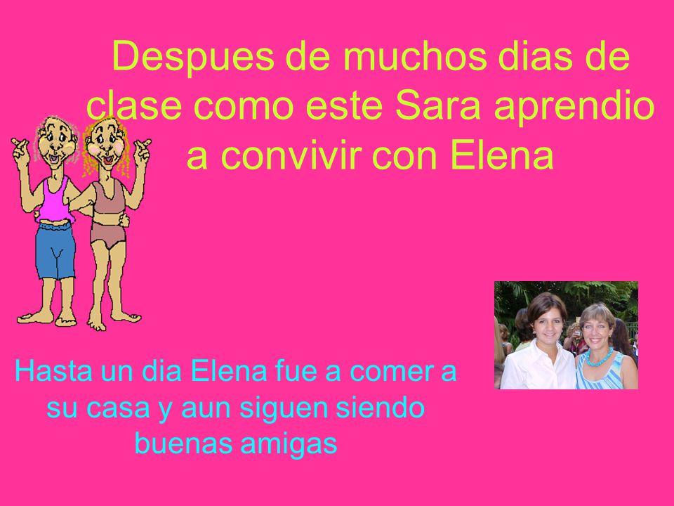 Elena cogio el gran estuche de Sara y lo empezo a enseñar por toda la clase Pero al final el estuche volvio a su dueña