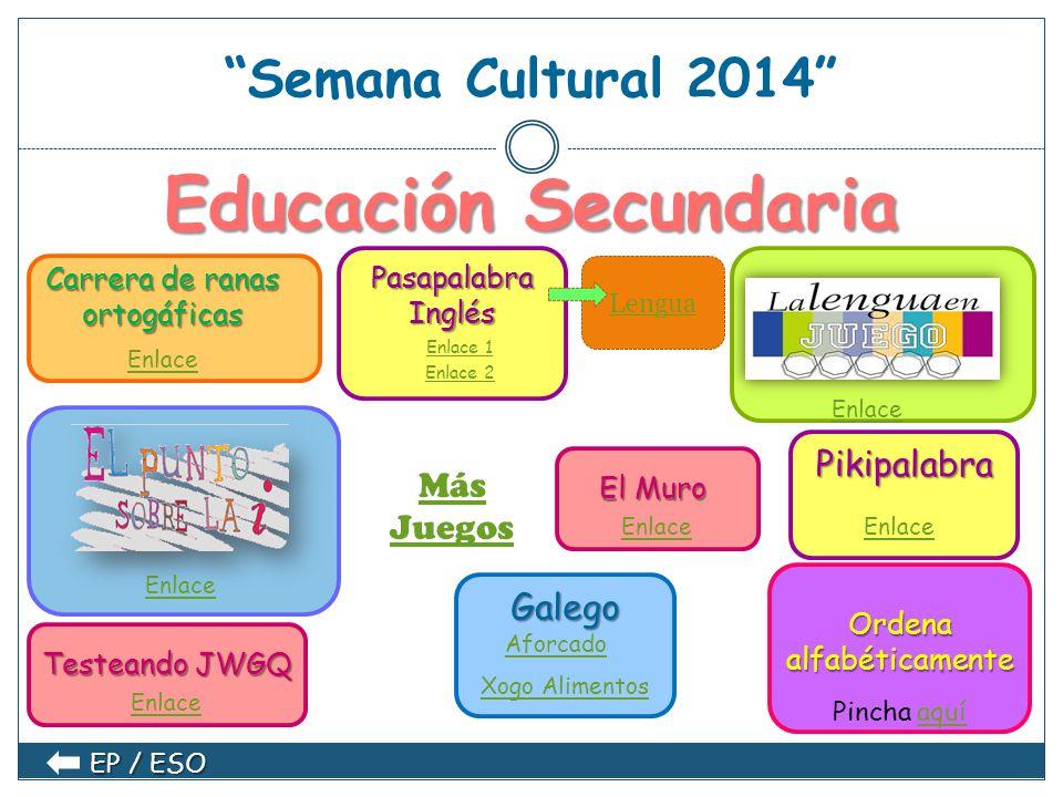 Tercer ciclo Ed. Primaria Semana Cultural 2014 Tercer ciclo Ed. Primaria Carrera de ranas ortogáficas Enlace Ortografía: Ortografía: b,v/c,z,s/j,g,gu/