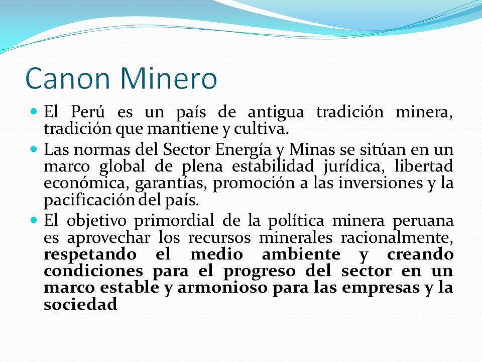 Es por ello que tomamos conciencia de lo que es el canon minero, el cual está constituido por el 50% del total de ingresos y rentas obtenidos por el Estado en la actividad minera, por el aprovechamiento de los recursos minerales, metálicos y no metálicos.