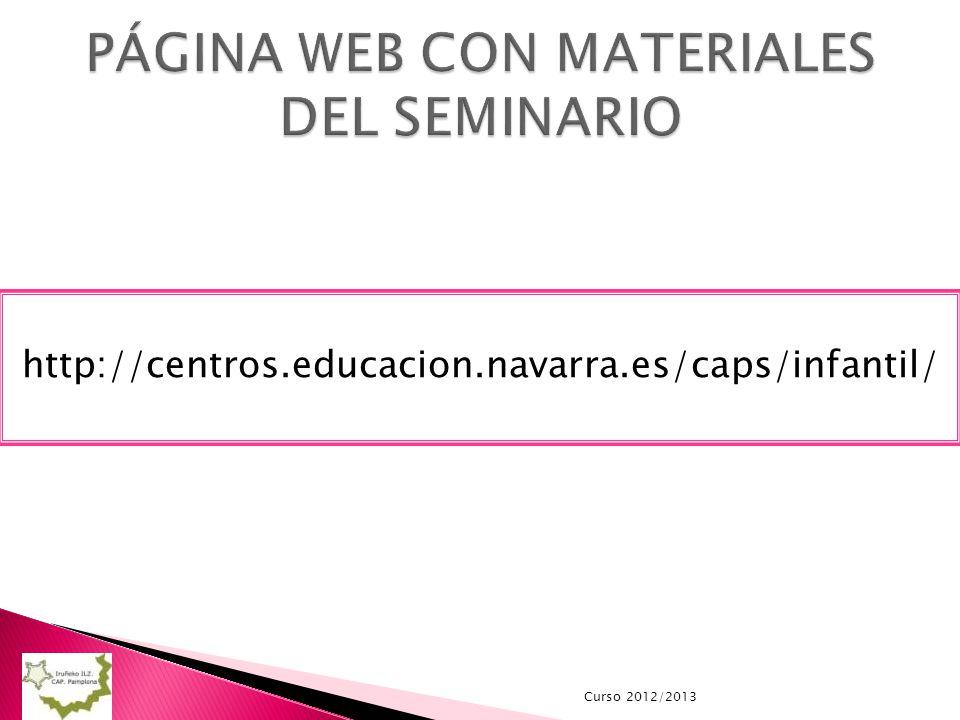 Curso 2012/2013 http://centros.educacion.navarra.es/caps/infantil/