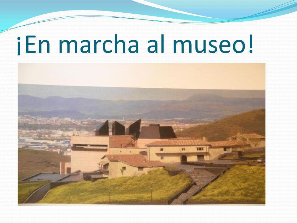 ¡En marcha al museo!