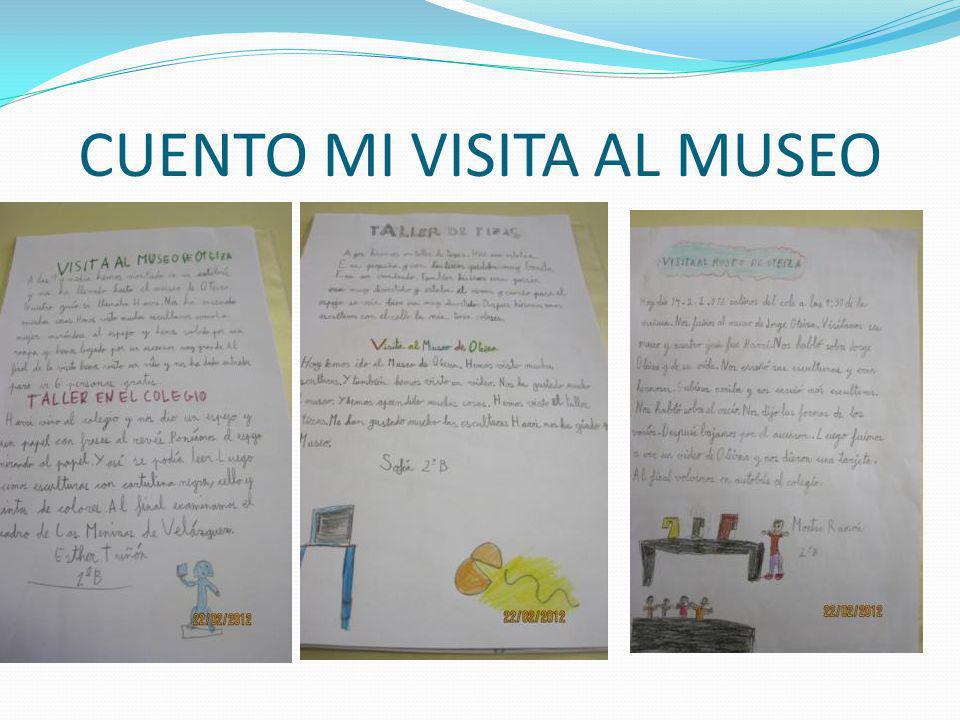 CUENTO MI VISITA AL MUSEO