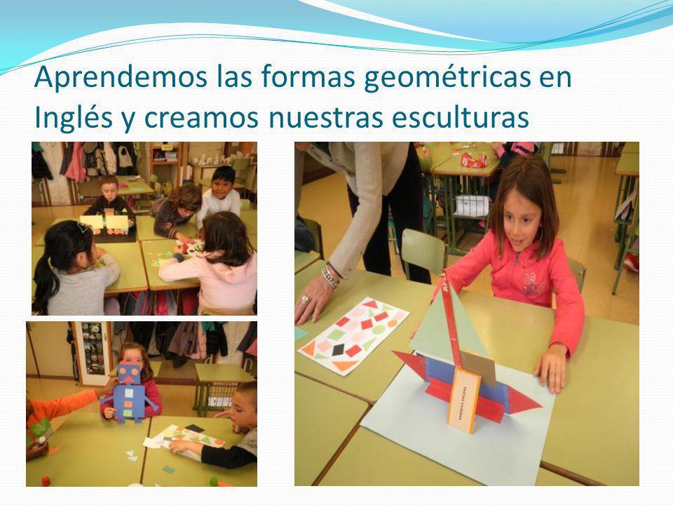 Aprendemos las formas geométricas en Inglés y creamos nuestras esculturas